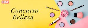 concurso de belleza para ganar productos beauty gratis de hola.com