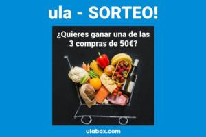 Sorteo compras de 50 euros con Ulabox